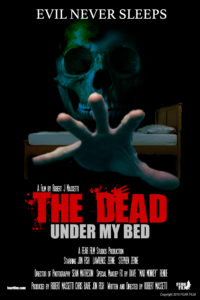 The Dead Under My Bed