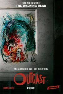 Outcast-Comic-Con-Poster-Cinemax_0