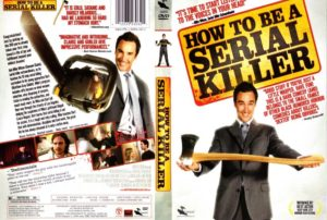 how_to_be_a_serial_killer_2008_