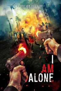 I Am Alone Movie Poster